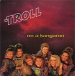 Troll - On A Kangaroo (Vinyl, 7'') 1988