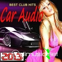 Car Audio - Best Club Hits