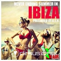 Never Ending Summer In Ibiza (Presented By A.C.K.)