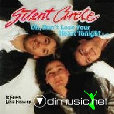Silent Circle - Oh Don't Lose Your Heart Tonight (Vinyl, 12'') 1987