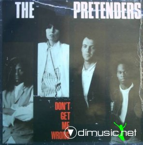 The Pretenders - Don't Get Me Wrong (Vinyl, 12'') 1986