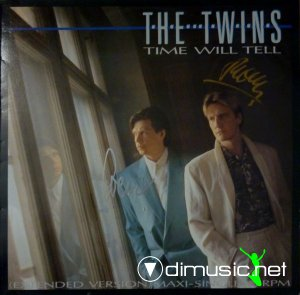he Twins - Time Will Tell (Extended Version) (Vinyl, 12'') 1987