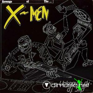 The Unknown D.J. And D.J. Slip / The X-Men - Revenge Of The X-Men (Vinyl, 12'') 1988