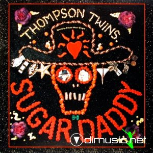 Thompson Twins - Sugar Daddy (Vinyl, 12'') 1989