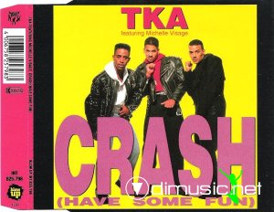 TKA Featuring Michelle Visage - Crash (Have Some Fun) (CD, Maxi-Single) 1990