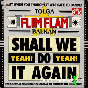 Tolga ''Flim Flam'' Balkan - Shall We Do It Again (Vinyl, 12'') 1989