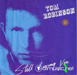 Tom Robinson - Still Loving You (Vinyl, 12'') 1986
