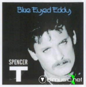 Tom Spencer - Blue Eyed Eddy (Vinyl, 12'') 1985