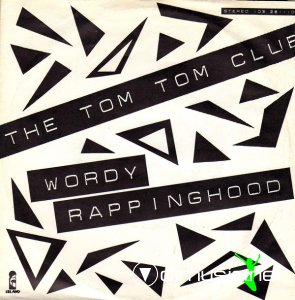 Tom Tom Club - Wordy Rappinghood (Vinyl, 7'') 1981