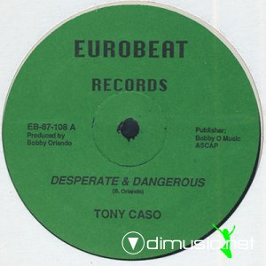 Tony Caso - Desperate & Dangerous (Vinyl, 12'') 1987