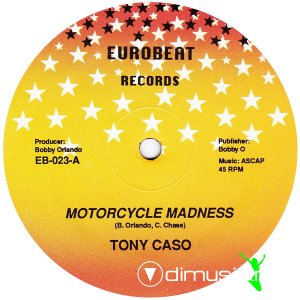 Tony Caso - Motorcycle Madness (Vinyl, 12'') 1986