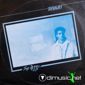 Tony Moore D.J. - Tonight (Vinyl, 12'') 1985