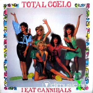 Total Coelo - I Eat Cannibals (Vinyl, 12'') 1983