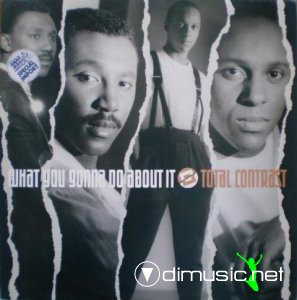 Total Contrast - What You Gonna Do About It (Vinyl, 12'') 1986