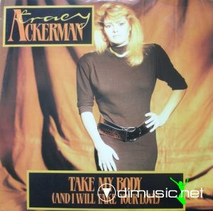 Tracy Ackerman - Take My Body (And I Will Take Your Love) (Vinyl, 12'') 1987