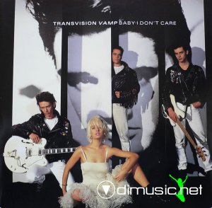 Transvision Vamp - Baby I Don't Care (Vinyl, 12'') 1989