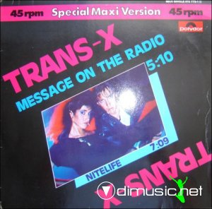 Trans-X - Message On The Radio (Vinyl, 12'') 1983