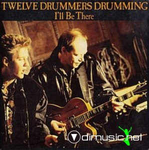 Twelve Drummers Drumming - I'll Be There (Vinyl, 12'') 1988