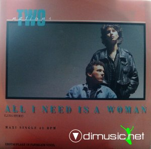 Two Nations - All I Need Is A Woman (Vinyl, 12'') 1988