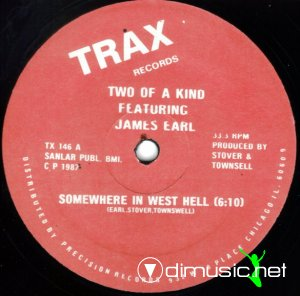 Two Of A Kind Featuring James Earl - Somewhere In West Hell (Vinyl, 12'') 1987