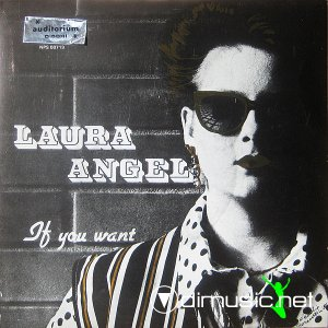 Laura Angel - If You Want (Vinyl)