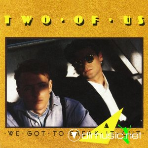 Two Of Us - We Got To Break It Out (Vinyl, 12'') 1987