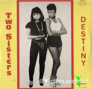 Two Sisters - Destiny (Vinyl, 12'') 1983