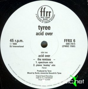 Tyree - Acid Over (The Remixes) (Vinyl, 12'') 1988