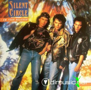 Silent Circle - I Am Your Believer (Vinyl, 12'') 1989