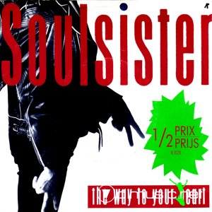 Soulsister - The Way To Your Heart (Vinyl, 12'') 1988