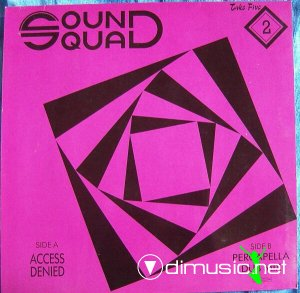 Sound Squad - Access Denied (Vinyl, 12'') 1988