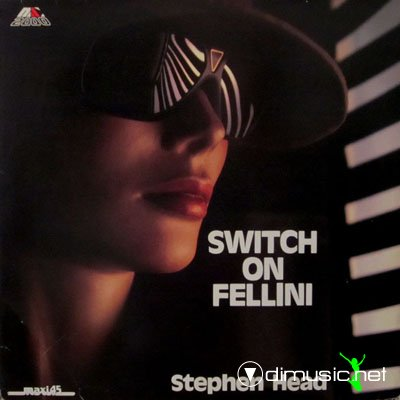 Stephen Head Switch On Fellini