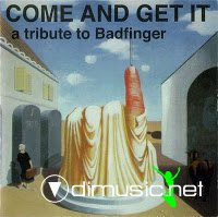 TRIBUTE TO BADFINGER - COME AND GET IT (1997)