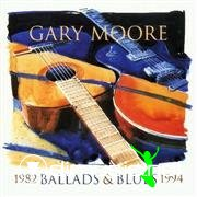 Gary Moore - Ballads & Blues 1982 - 1994 (1995)