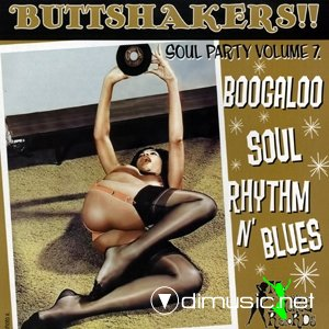 Various - Buttshakers! Soul Party. Vol. 1-8 (2000 - 2012)