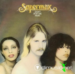 Supermax - Dont Stop The Music (2005)