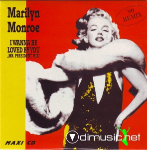 Marilyn Monroe ‎– I Wanna Be Loved By You (Remix '89)