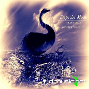 Depeche Mode - Speak And Spell (The Black Sand Mixes) 2013 (Bootleg)