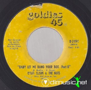 Doug Clark & The Nuts - Baby Let Me Bang Your Box (1973)