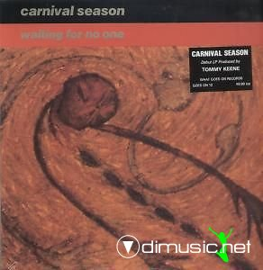 CARNIVAL SEASON - WAITING FOR NO ONE (1987)