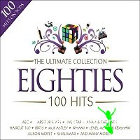 The Ultimate Collection-100 Hits Eighties