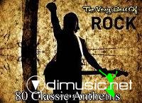 Rock - The Very Best Of - 80 Classic Anthems