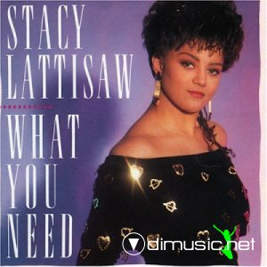 Stacy Lattisaw - What you need (1989)