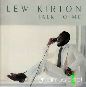Lew Kirton - Talk to me (1983)