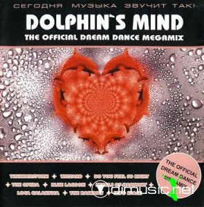 Dolphin's Mind - The Official Dream Dance Megamix (2000)