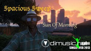 Spacious Sweep - Sun Of Morning (Single-Web 2013)