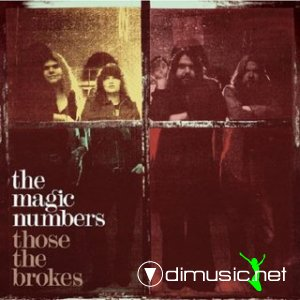 Magic Numbers,The - Those the Brokes (ff)