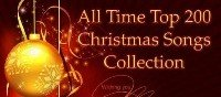 Top 200 Christmas Songs of All Time