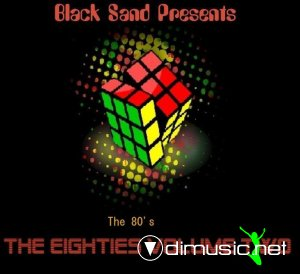 VA - Black Sand Presents, The Eighties. The 80's vol 2 (2013) Bootleg