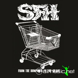 Star Fucking Hipsters - From The Dumpster To The Grave (2011)